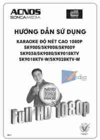 Hướng Dẫn Sử Dụng Karaoke Độ Nét Cao 1080p SK9005/SK9008/SK9009 SK9038/SK9080/SK9018KTV SK9018KTV-W/SK9028KTV-W Phần 1