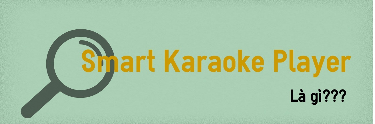 Giải Pháp] Hát Karaoke Chuyên Nghiệp Trên Các Đầu Phát Android