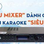 [Vidia Channel] Mixer Chuyên Nghiệp Nào Giúp Bạn Làm Chủ Cuộc Chơi