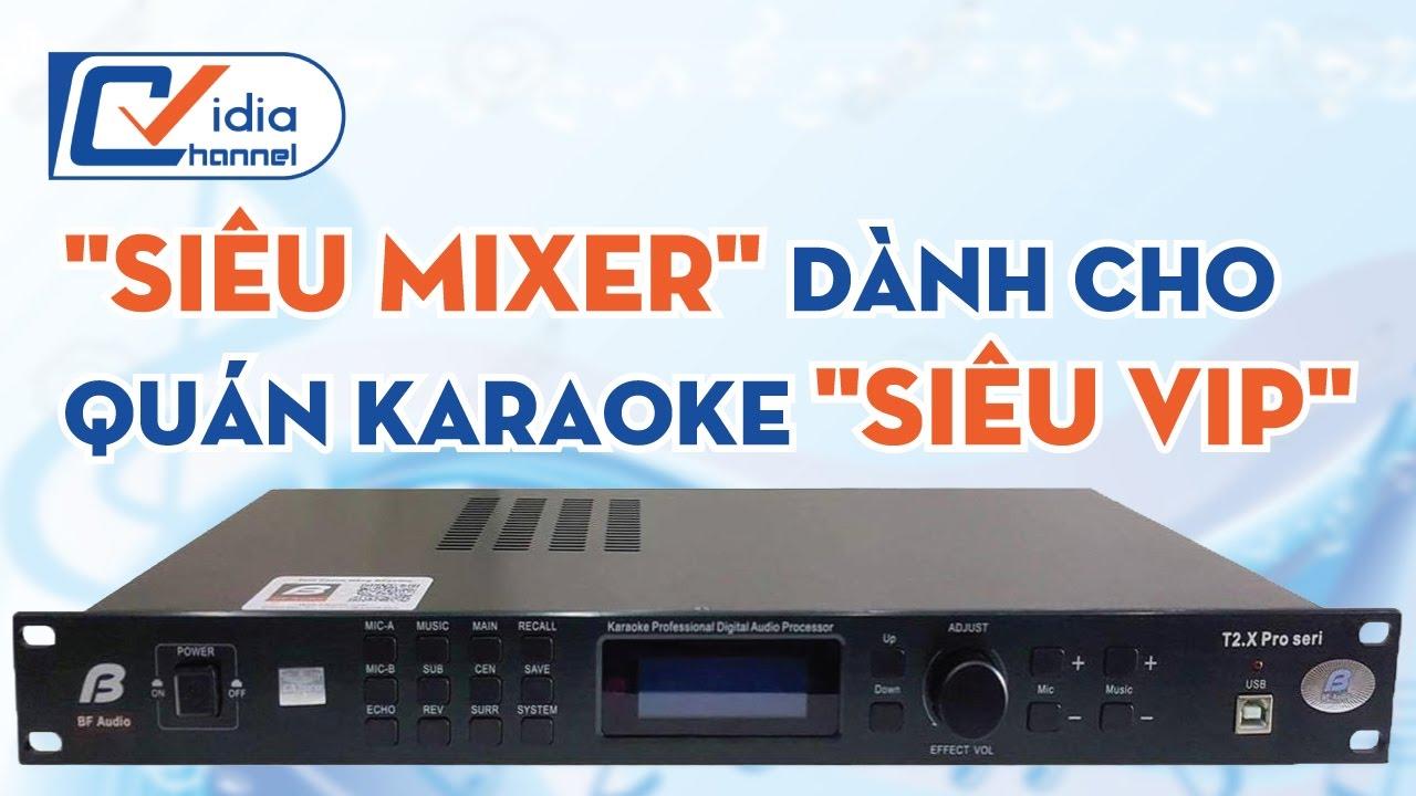 Mixer chuyên nghiệp BFAudio T2X PRO