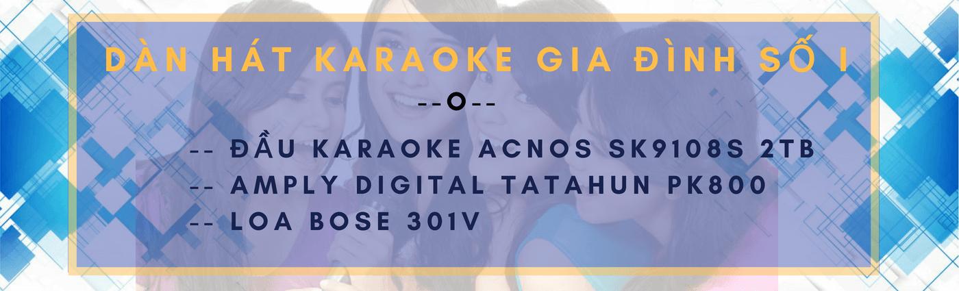 dàn hát karaoke gia đình số I