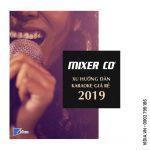 Tại sao mixer cơ đang là xu hướng của dàn karaoke 2019?