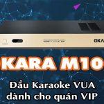 Những Dòng Sản Phẩm Đầu Karaoke Hay Trong Từng Phân Khúc 2019